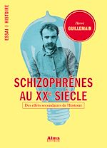 Download this eBook Schizophrènes au XXème siècle