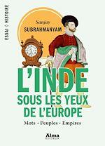 Download this eBook L'Inde sous les yeux de l'Europe