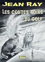Download this eBook Les contes noirs du golf