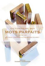 Téléchargez le livre :  Dictionnaire des mots parfaits