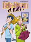 Télécharger le livre :  Belle Maman et Moi