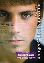 Téléchargez le livre :  Danger@liaisons.com