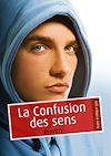 Télécharger le livre :  La confusion des sens