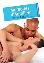 Téléchargez le livre :  Mémoires d'Aurélien