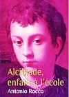 Télécharger le livre :  Alcibiade, enfant à l'école