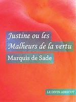 Téléchargez le livre :  Justine ou les Malheurs de la vertu
