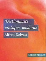 Téléchargez le livre :  Dictionnaire érotique moderne