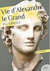 Télécharger le livre :  Vie d'Alexandre le Grand