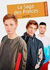 Télécharger le livre :  La Saga des Princes
