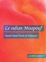Téléchargez le livre :  Le Sultan Misapouf