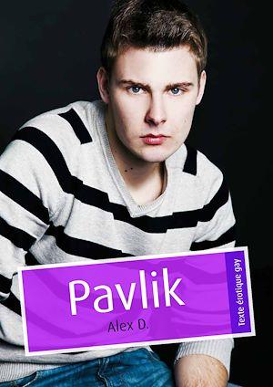Téléchargez le livre :  Pavlik