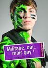 Télécharger le livre :  Militaire, oui… mais gay !