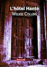 Téléchargez le livre :  L'Hôtel hanté