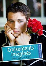 Téléchargez le livre :  Croisements imaginés