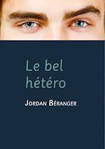 Téléchargez le livre :  Le bel hétéro