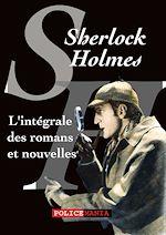 Téléchargez le livre :  L'intégrale des romans et nouvelles de Sherlock Holmes