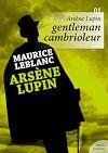 Télécharger le livre :  Arsène Lupin, gentleman cambrioleur - Volume 1