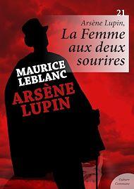 Téléchargez le livre :  Arsène Lupin : La Femme aux deux sourires - Volume 21
