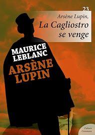Téléchargez le livre :  Arsène Lupin : La Cagliostro se venge - Volume 23