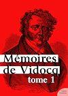 Télécharger le livre :  Mémoires de Vidocq - Tome 1