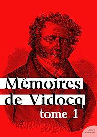 Téléchargez le livre :  Mémoires de Vidocq - Tome 1