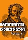 Télécharger le livre :  Mémoires de Vidocq - Tome 2