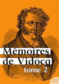 Téléchargez le livre :  Mémoires de Vidocq - Tome 2