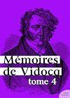 Télécharger le livre :  Mémoires de Vidocq - Tome 4