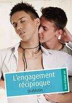Téléchargez le livre :  L'engagement réciproque