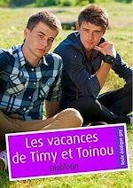 Téléchargez le livre :  Les vacances de Timy et de Toinou