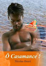 Téléchargez le livre :  Ô Casamance !