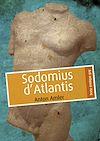 Télécharger le livre :  Sodomius d'Atlantis