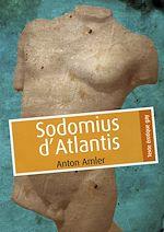 Téléchargez le livre :  Sodomius d'Atlantis
