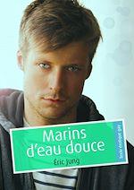 Téléchargez le livre :  Marins d'eau douce