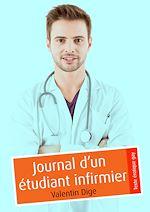 Téléchargez le livre :  Journal d'un étudiant infirmier