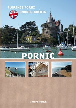 Pornic unspoiled and welcoming!