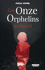 Download this eBook Les Onze Orphelins de Mme Li