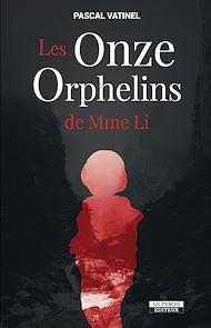 Téléchargez le livre :  Les Onze Orphelins de Mme Li