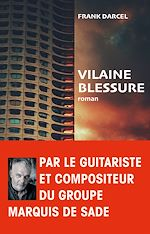 Download this eBook Vilaine blessure