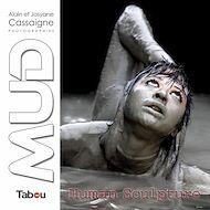 Téléchargez le livre :  MUD - Human Sculpture