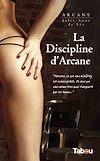 Télécharger le livre :  La discipline d'Arcane