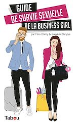 Download this eBook Guide de survie sexuelle de la business girl