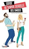 Télécharger le livre :  Guide de survie sexuelle des timides