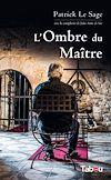 Télécharger le livre :  L'Ombre du Maître
