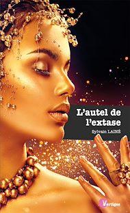 Téléchargez le livre :  L'autel de l'extase