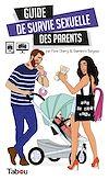 Télécharger le livre :  Guide de survie sexuelle des parents