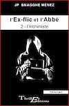 Télécharger le livre :  L'ex-flic et l'abbé - 2 - L'Alchimiste