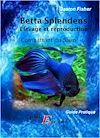 Télécharger le livre :  Betta Splendens