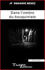 Download this eBook Dans l'ombre du bouquiniste