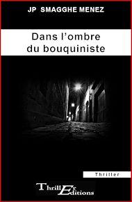 Téléchargez le livre :  Dans l'ombre du bouquiniste